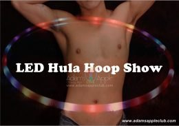 LED Hula Hoop Show only @ Adams Apple Club