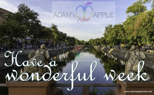 Chiang Mai Adams Apple Club Have a wonderful week