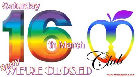 Saturday 16th March Adams Apple Club Chiang Mai closed for 1 Day