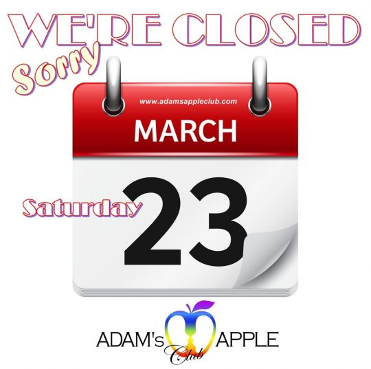 23rd March Admas Apple Club Closed