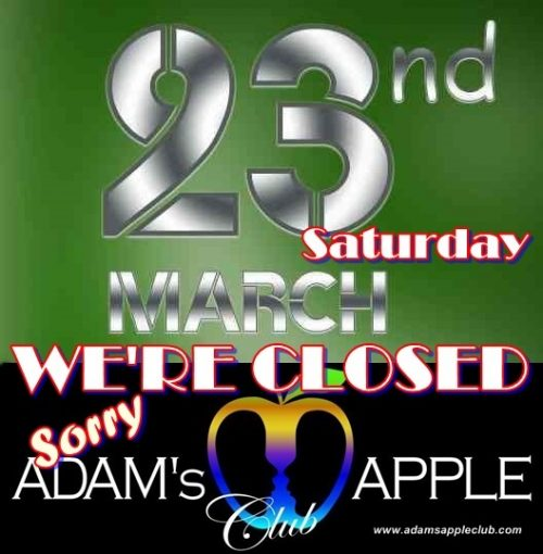 Saturday 23rd Tonight closed for one night Adams Apple Club