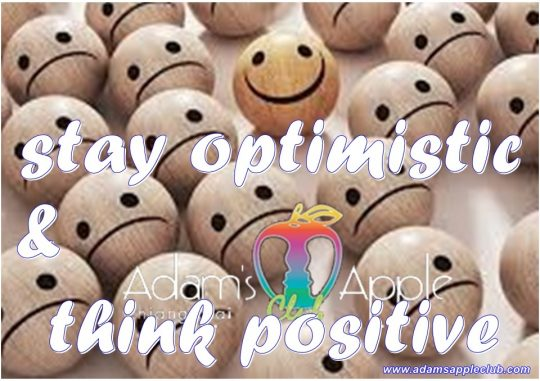 Stay optimistic and think positive Adams Apple Club