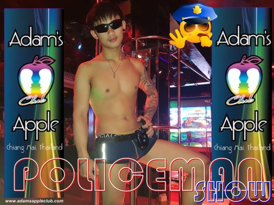POLICEMAN SHOW Adams Apple Club Chiang Mai. Most well-reputed Gay Bar Chiang Mai, Host Bar Thailand with Ladyboy Cabaret Kathoy Show