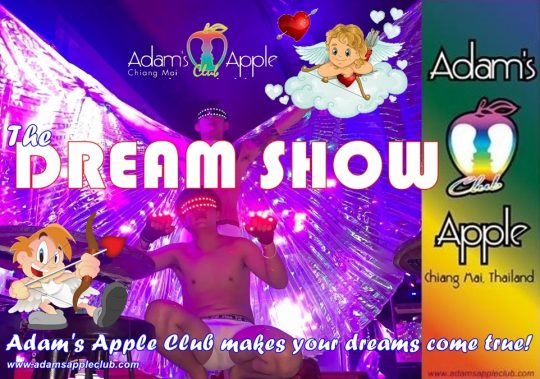 The DREAM SHOW Adam's Apple Club makes your dreams come true! Welcome to Adam's Apple Club in Chiang Mai, the best known Gay Host Bar and Show Club in town