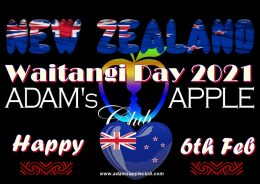 Waitangi Day 2021 6th February NEW ZEALAND Happy to all our Kiwi friends here in Chiang Mai, Thailand and at the World. Celebrate your Waitangi Day 2021!