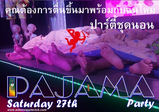 Wake up with me - Do you want? PAJAMA Party 2021 Adams Apple Club Chiang Mai Host Bar Gay Club Adult Entertainment Ladyboy Liveshow LGBTQ Nightclub