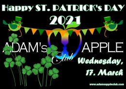 ST. PATRICKs DAY 2021 Adams Apple Club Chiang Mai Nightclub Celebrating St. Patrick's Day with his gang of leprechauns.Yummy Shamrock Shots