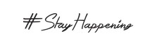Stay Happening experience the exciting events and activities happening around you