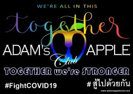 TOGETHER we are STRONGER Adams Apple Club Gay Nightclub Chiang Mai Adult Entertainment men entertain men Host Bar Lady Boy Cabaret Asian Boys Thai Boys