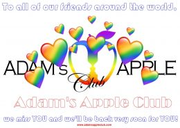 To all of our friends around the world we miss YOU and we'll be back very soon for YOU Adams Apple Club Chiang Mai Gay Club Host Bar